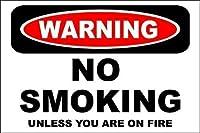 注意on Fire 8x12アルミロゴが目新しく危険な場合を除き、タバコを吸わないように注意してください