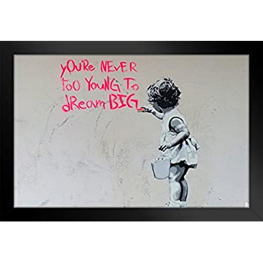 Banksy Youre Never Too Young To Dream Big Graffiti Art Framed Poster inch