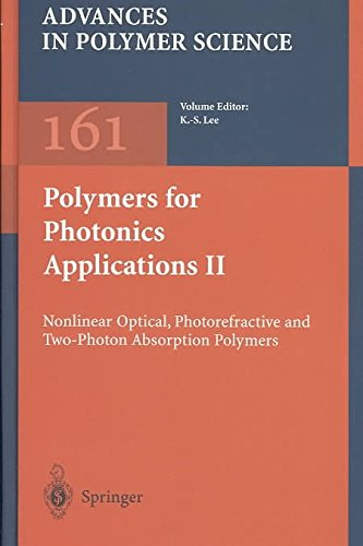 [(Polymers for Photonics Applications: Pt. 2 : Nonlinear Optical, Photorefractive and Two-Photon Absorption Polymers)] [Edited by Kwang-Sup Lee] published on (May, 2003)