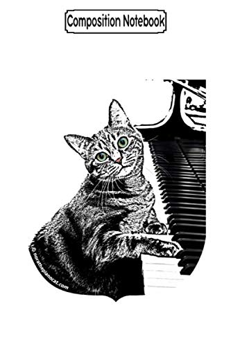 Composition Notebook: #010 Nora the Piano Cat Funny Cat Notebook 2020 Journal/Notebook Blank Lined Ruled 6x9 100 Pages