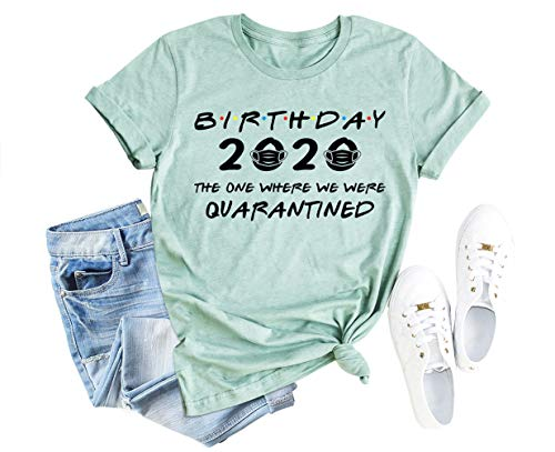 Anbech Birthday 2020 The One Where Im Quarantined Friends TV Shirt Social Distancing Graphic S Green