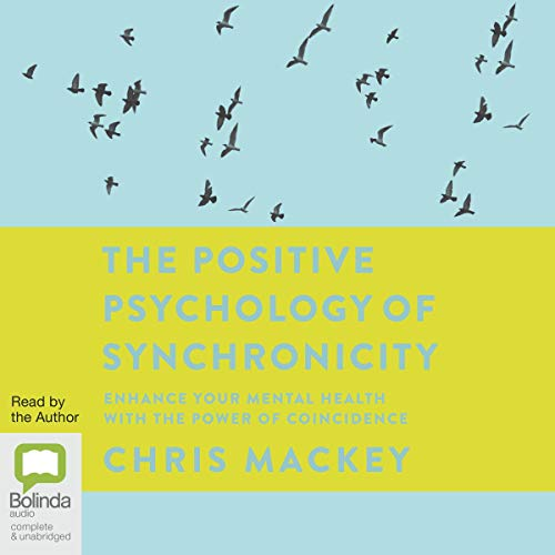 The Positive Psychology of Synchronicity cover art