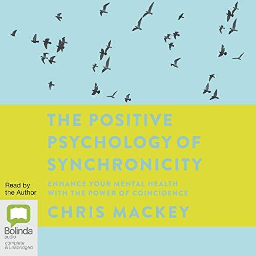 The Positive Psychology of Synchronicity Titelbild