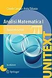 analisi matematica 1. teoria ed esercizi: teoria ed esercizi con complementi in rete