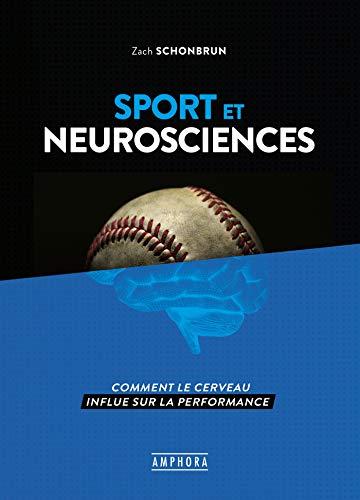 Sport et neurosciences: Comment le cerveau influe sur la performance