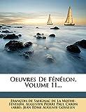 Oeuvres De Fénélon, Volume 11... (French Edition)