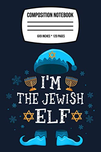Composition Notebook: Happy Hanukkah Jewish Elf Family Group Christmas Pajama Gif 120 Wide Lined Pages - 6' x 9' - College Ruled Journal Book, Planner, Diary for Women, Men, Teens, and Children