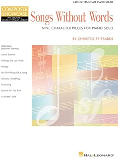 Songs Without Words - Nine Character Pieces for Piano Solo: Hal Leonard Student Piano Library Intermediate Composer Showcase (Composer Showcase Hal Leonard Student Piano Library)
