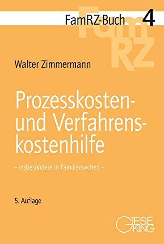 Prozesskosten- und Verfahrenskostenhilfe: - insbesondere in Familiensachen - (FamRZ-Buch)