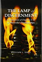 The Lamp of Discernment: A Translation of Chapters 1-12 of Bhaviveka's Prajnapradipa (Contemporary Issues in Buddhist Studies)