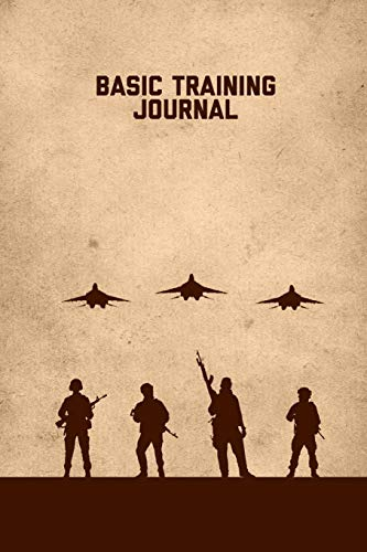 Basic Training Journal: Military Lined Journal With Writing Prompts Pages Notebook Gift