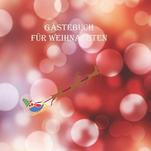 Gästebuch für Weihnachten: Weihnachtliches Erinnerungsbuch zum selbst gestalten.