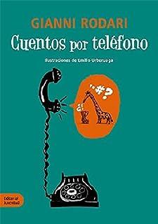 Cuentos por Teléfono (LA HORA DEL CUENTO)