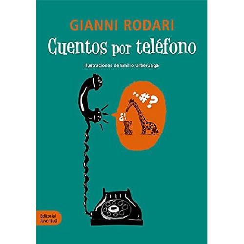 Cuentos por Teléfono (LA HORA DEL CUENTO): Amazon.es: Rodari ...