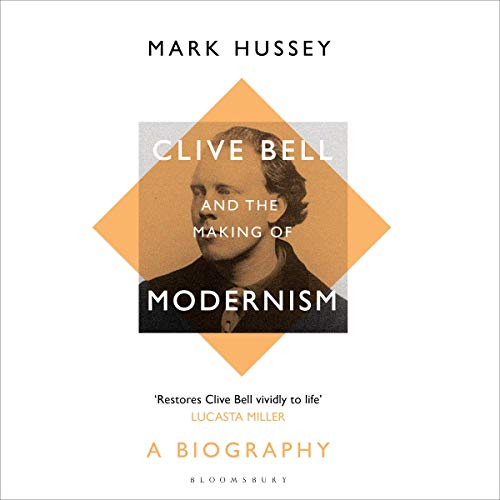 Clive Bell and the Making of Modernism cover art