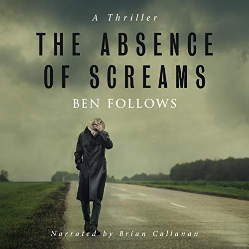 The Absence of Screams audiobook cover art