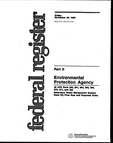 Federal Register: November 29 1984 Part 2. 40 CFR Parts 260 261 264 265 (English Edition)