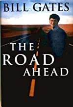 Road Ahead, The by Gates, Bill; Myhrvold, Nathan; Rinearson, P (1995) Hardcover
