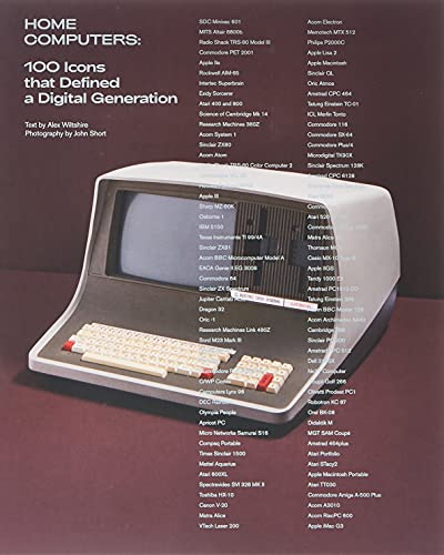 Home Computers: 100 Icons that Defined a Digital Generation (The MIT Press)