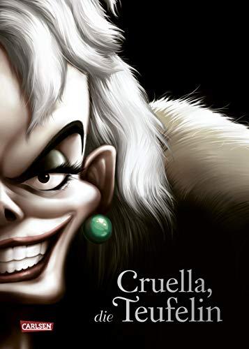 Disney – Villains 7: Cruella, die Teufelin: Die Geschichte der Bösewichtin aus