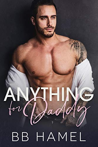 Anything For Daddy (Sugar Daddy Series Book 2)