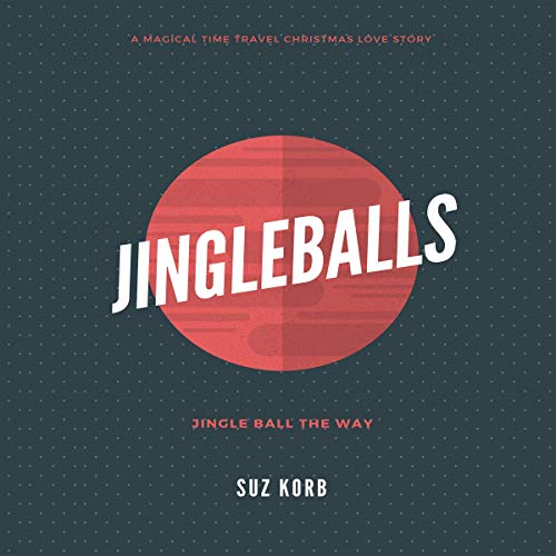 Jingleballs     Romantic Comedy Shorts, Book 1              By:                                                                                                                                 Suz Korb                               Narrated by:                                                                                                                                 Bridget Patmore                      Length: 41 mins     2 ratings     Overall 2.0