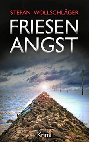 Friesenangst: Ostfriesen-Krimi (Diederike Dirks ermittelt, Band 7)