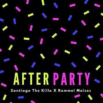 After Party (feat. Rommel Moises & Santiago the Killa)