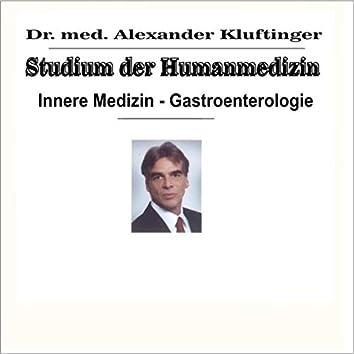 Studium der Humanmedizin - Innere Medizin - Gastroenterologie
