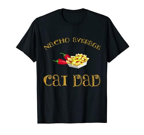 Nacho Promedio Gato Papá Divertido Regalo Hispano Mexicano Camiseta