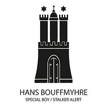 Special Boy / Stalker Alert