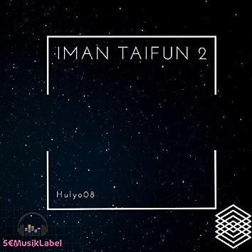 Iman & Taifun 2