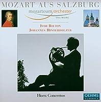 モーツァルト:ホルン協奏曲第1番 - 第4番/ロンド 変ホ長調(ヒンターホルツァー/ザルツブルク・モーツァルテウム管/ボルトン)