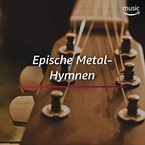 Epische Metal-Hymnen