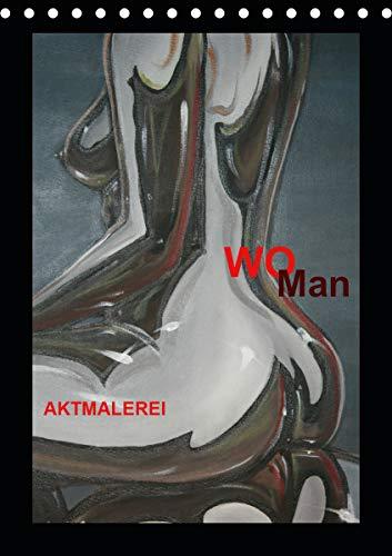 WoMan Aktmalerei (Tischkalender 2021 DIN A5 hoch)