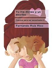 Tú me dictas y yo escribo (Cuento infantil bilingüe español-inglés ilustrado + abecedario + vocabulario + cuaderno de caligrafía)