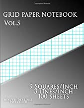 GRID PAPER NOTEBOOK Vol.5 :9 Squares/Inch,3 lines/inch,100 sheets: (Large, 8.5 x 11) 9 Squares/Inch,3 lines/inch,200 pages,100 sheets Graph Paper with ... and heavy index lines on letter-sized paper