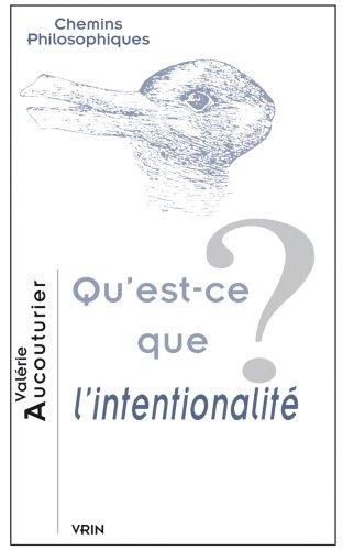 Qu'est-ce Que L'intentionalite? (Chemins Philosophiques)