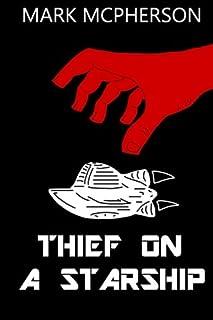 Thief on a Starship