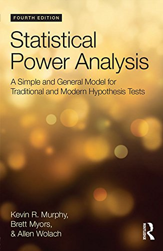 Statistical Power Analysis: A Simple and General Model for Traditional and Modern Hypothesis Tests,