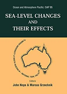 Sea Level Changes And Their Effects, Ocean And Atmosphere Pacific: Oap 95