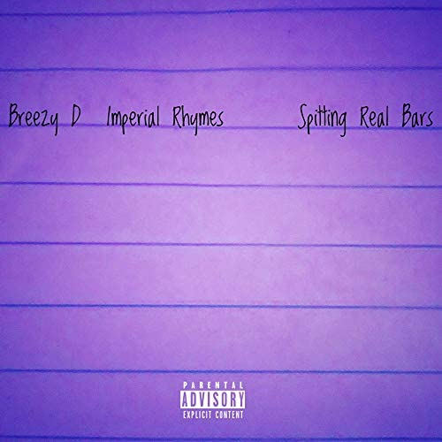 Breezy D & Imperial Rhymes
