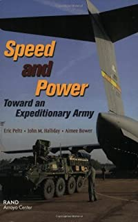 Speed and Power: Toward an Expeditionary Army (English Edition)