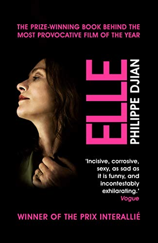 Elle: The book behind the award-winning film (English Edition)