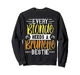 Sweatshirts Blonde And Brunettes