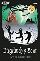 Cyfres Strach: Dirgelwch y Bont