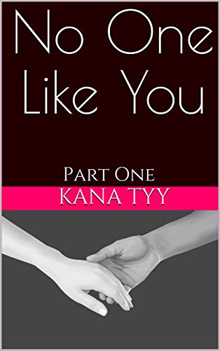 No One Like You: Part One (Fated Book 1) (English Edition)