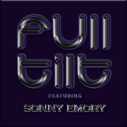 Full Tilt & Sonny Emory