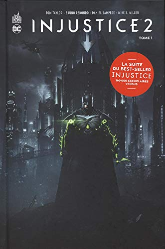 Injustice 2, Tome 1
