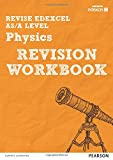 REVISE Edexcel AS/A Level 2015 Physics Revision Workbook: For the 2015 Qualifications (REVISE Edexcel GCE Science 2015)